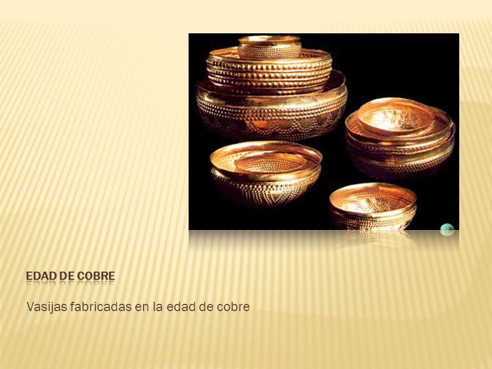 Vasijas fabricadas en la edad de cobre