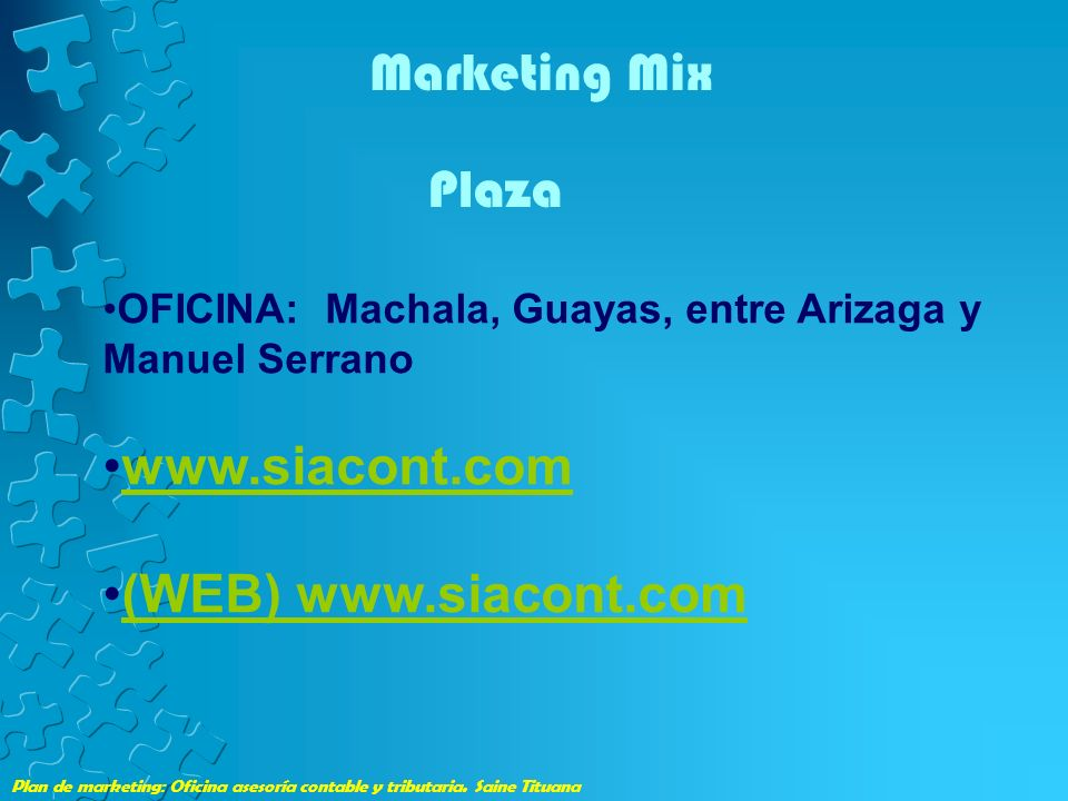 Marketing Mix Plaza www.siacont.com (WEB) www.siacont.com
