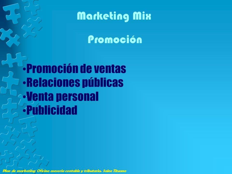 Marketing Mix Promoción Promoción de ventas Relaciones públicas