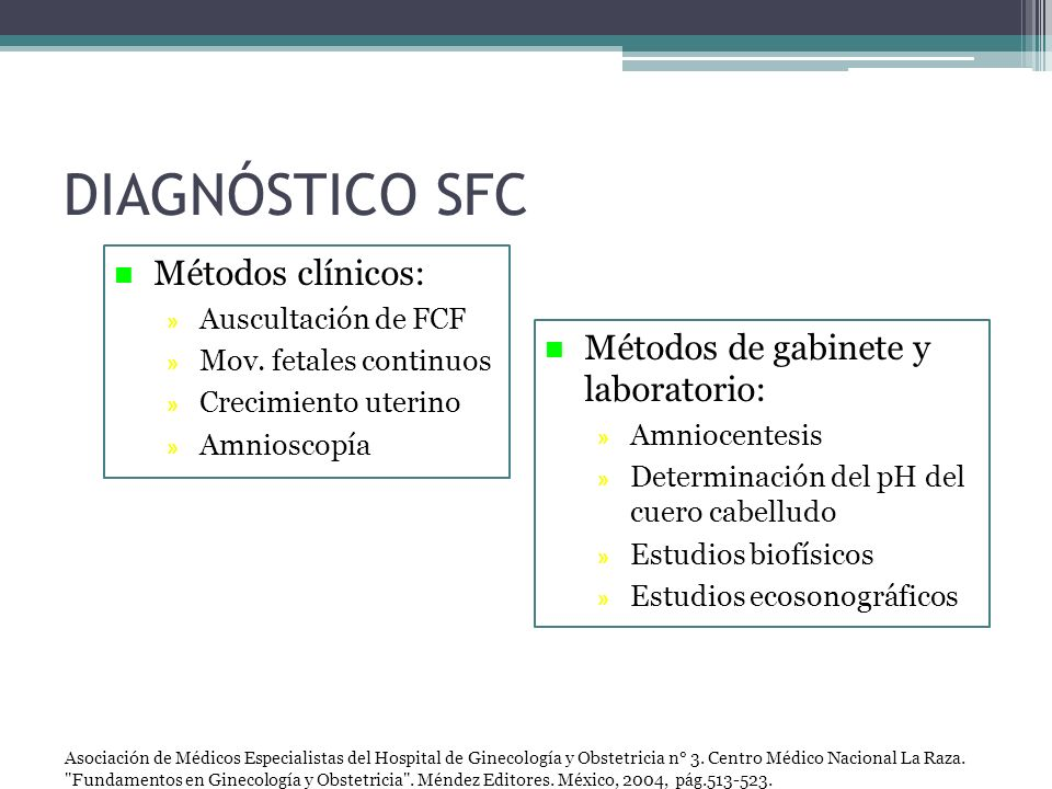 DIAGNÓSTICO SFC Métodos clínicos: Métodos de gabinete y laboratorio: