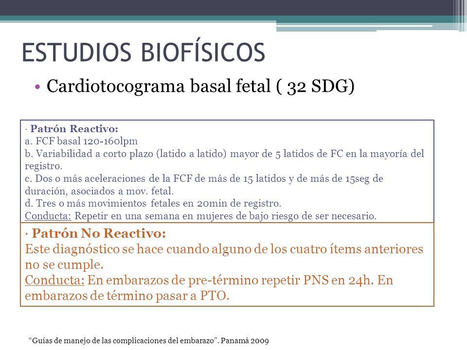 ESTUDIOS BIOFÍSICOS Cardiotocograma basal fetal ( 32 SDG)