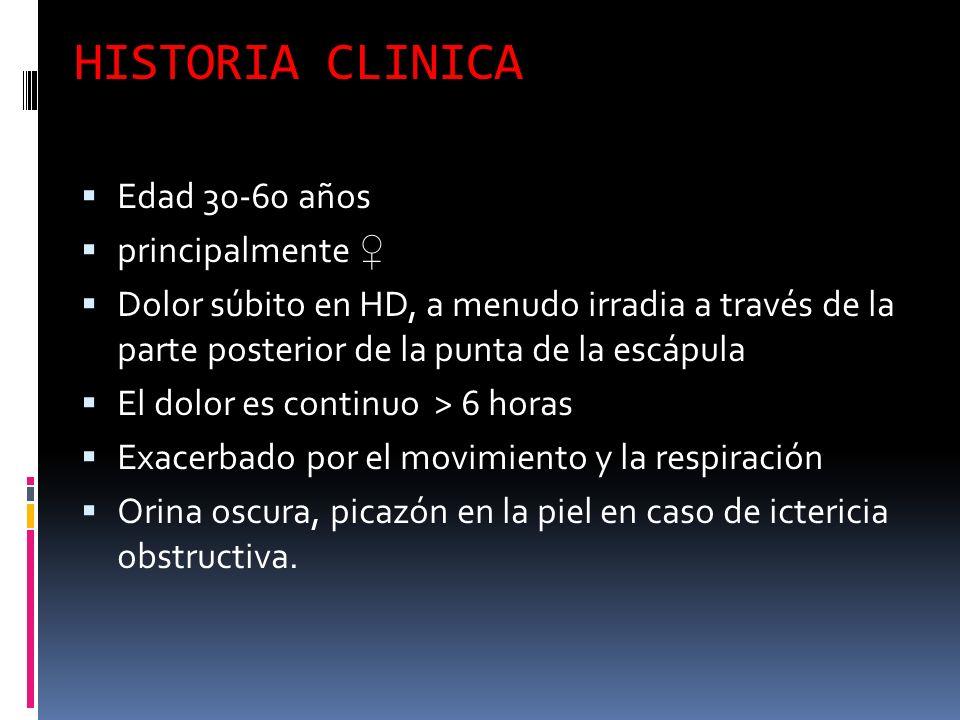 HISTORIA CLINICA Edad 30-60 años principalmente ♀