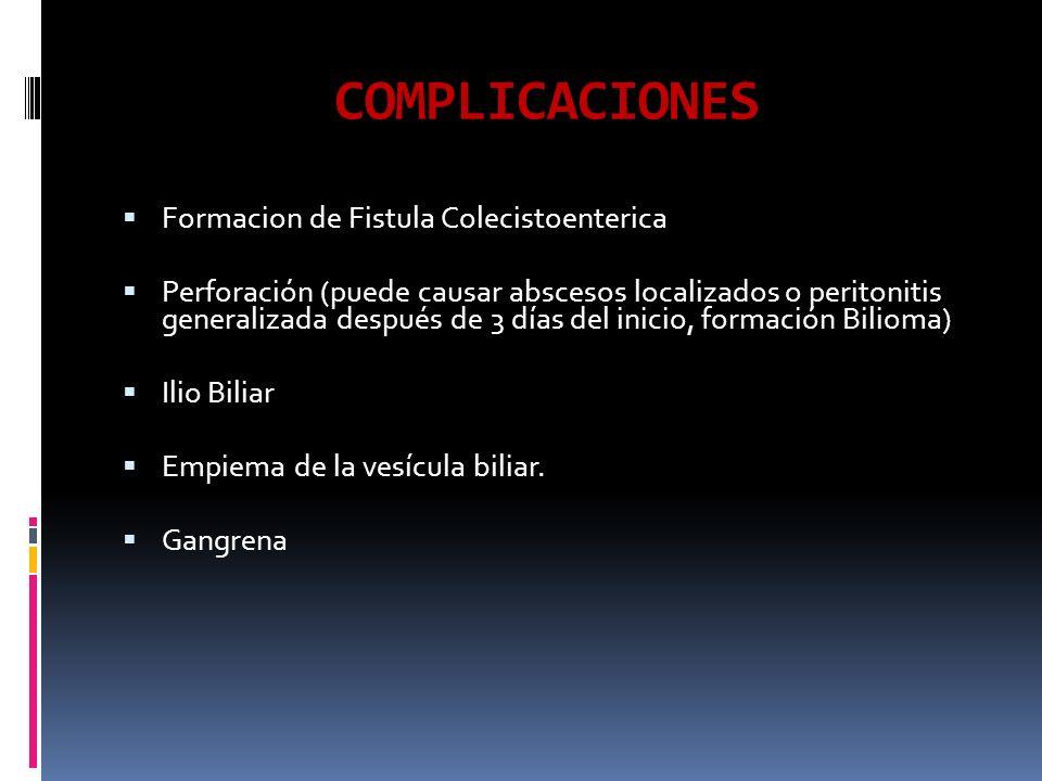 COMPLICACIONES Formacion de Fistula Colecistoenterica