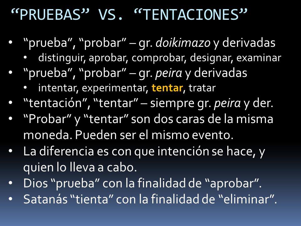 PRUEBAS VS. TENTACIONES
