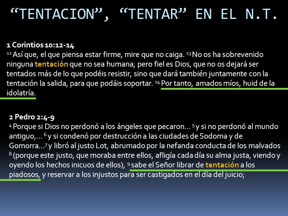 TENTACION , TENTAR EN EL N.T.