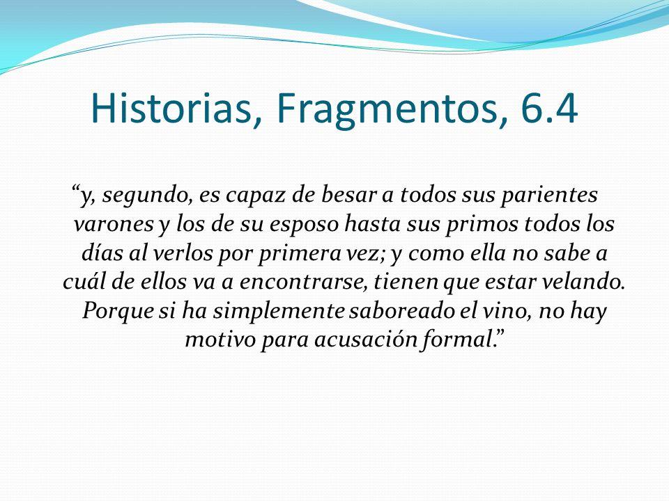 Historias, Fragmentos, 6.4