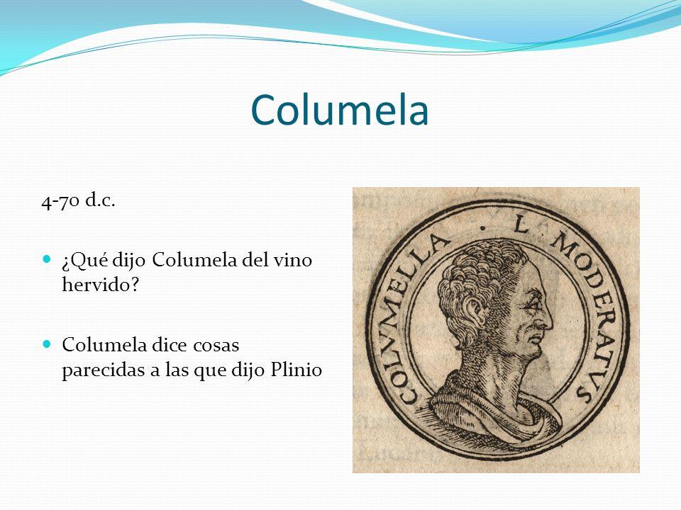 Columela 4-70 d.c. ¿Qué dijo Columela del vino hervido