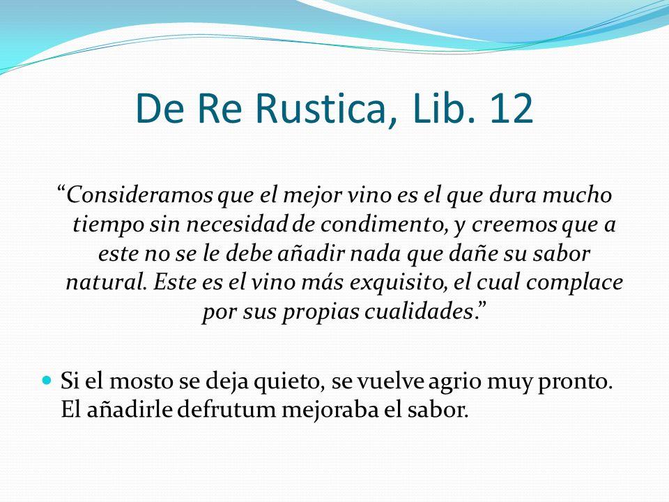 De Re Rustica, Lib. 12