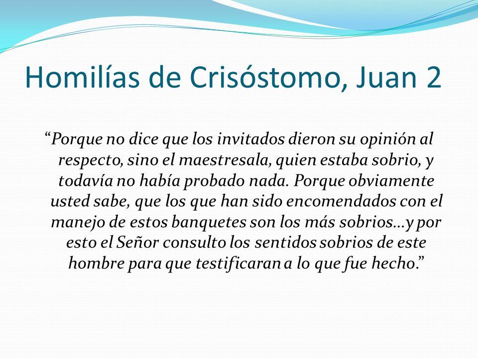 Homilías de Crisóstomo, Juan 2