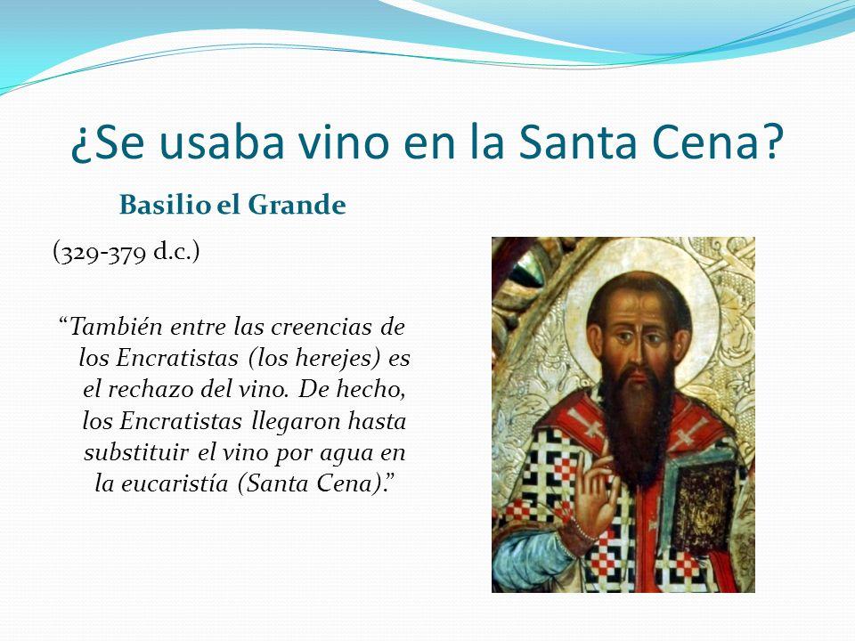 ¿Se usaba vino en la Santa Cena