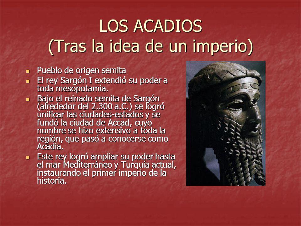 LOS ACADIOS (Tras la idea de un imperio)
