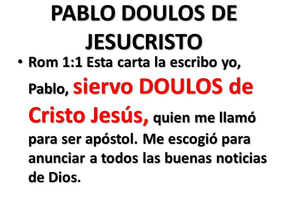 PABLO DOULOS DE JESUCRISTO