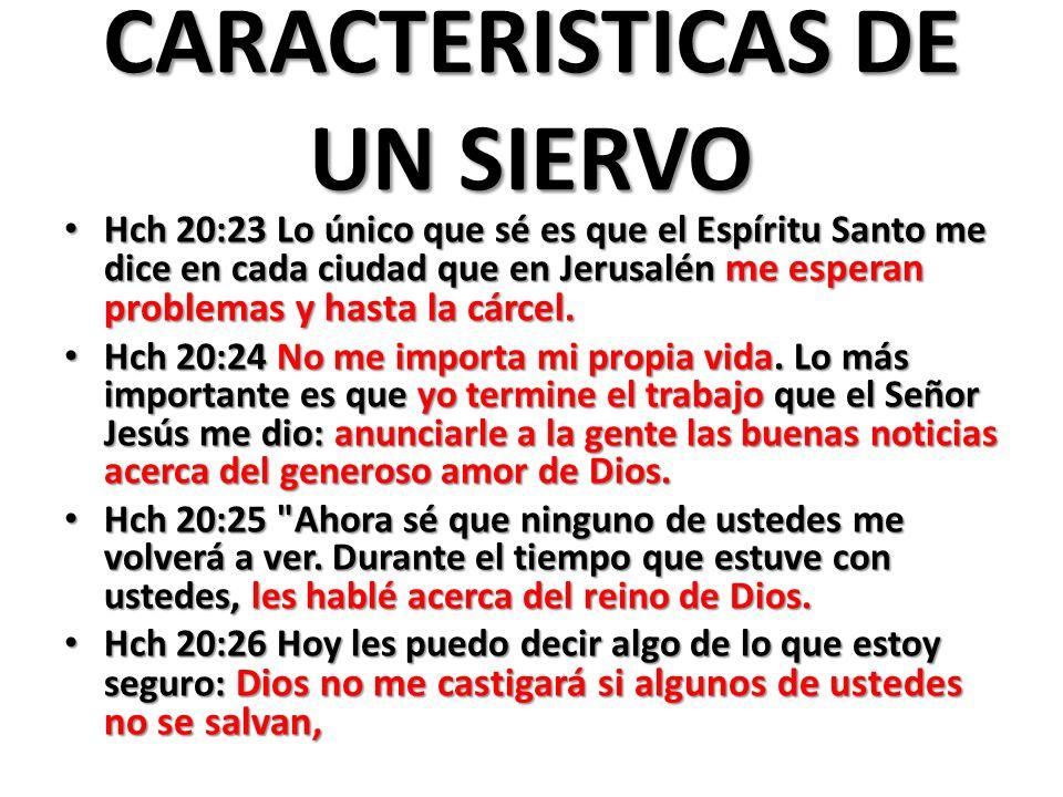 CARACTERISTICAS DE UN SIERVO