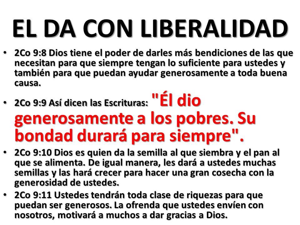 EL DA CON LIBERALIDAD