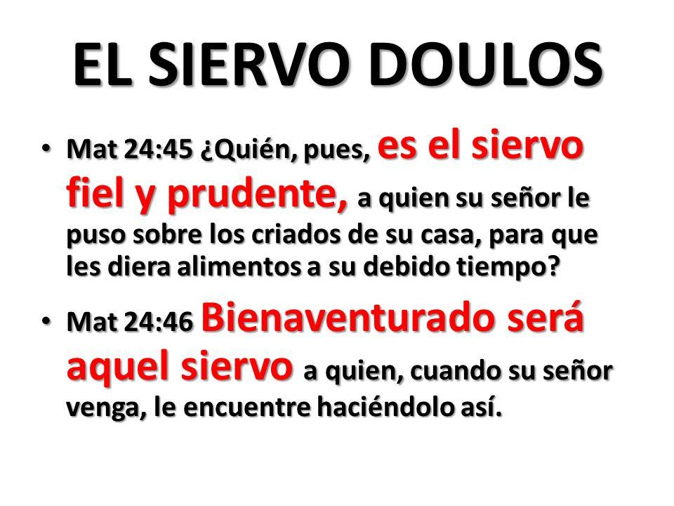 EL SIERVO DOULOS