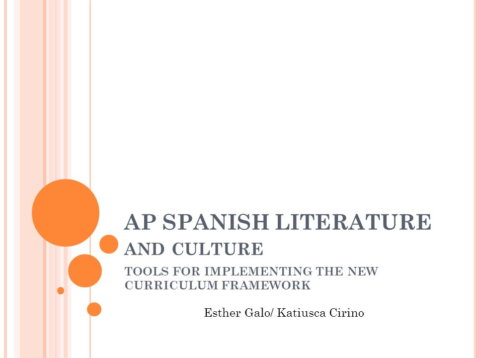 AP SPANISH LITERATURE and culture