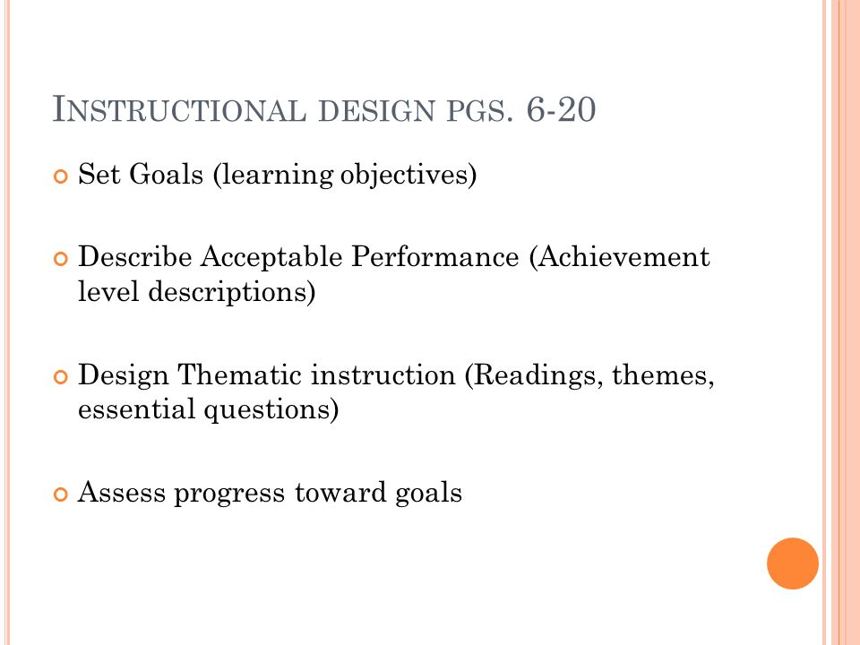 Instructional design pgs. 6-20