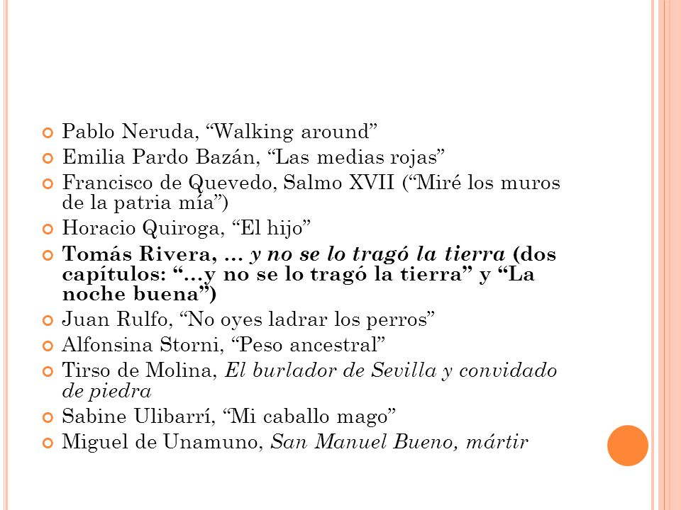 Pablo Neruda, Walking around