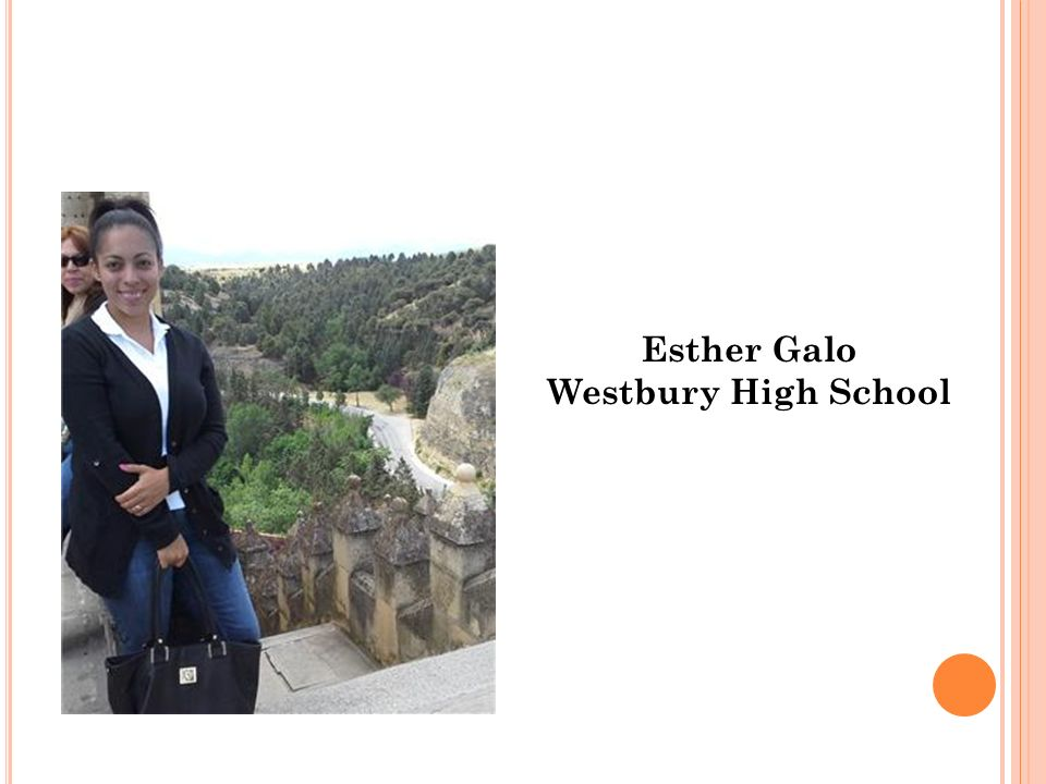 Esther Galo Westbury High School Esther Galo Westbury High School