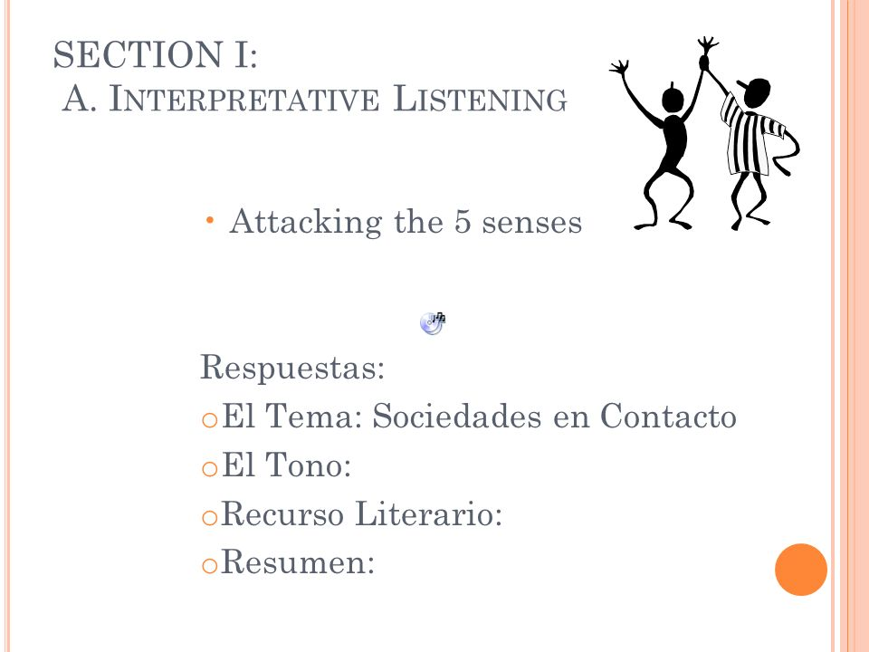 SECTION I: A. Interpretative Listening