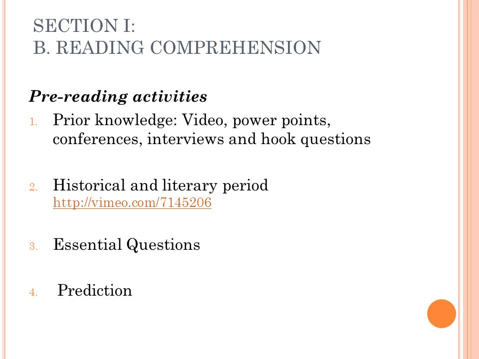 SECTION I: B. READING COMPREHENSION