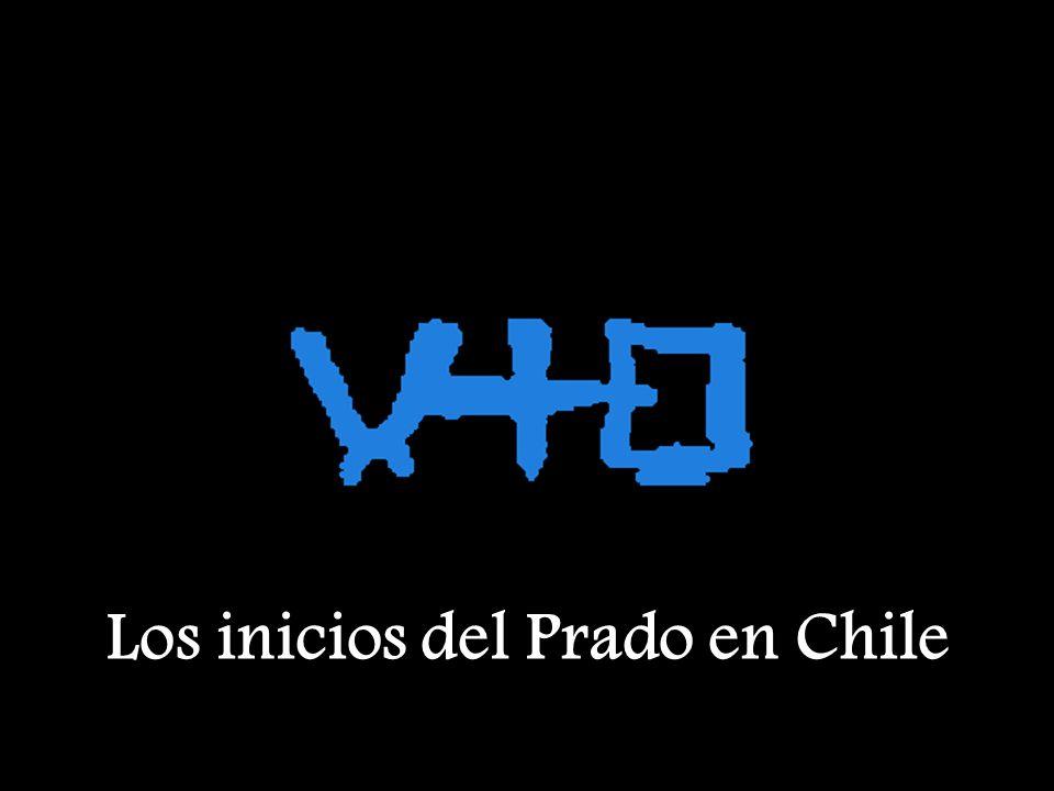 Los inicios del Prado en Chile