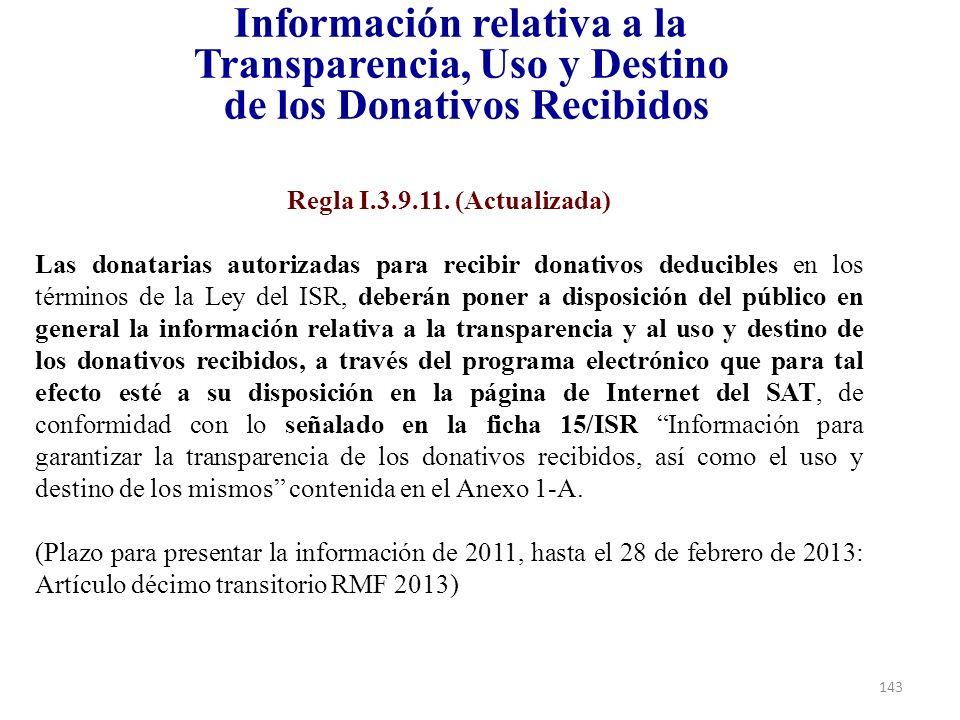 Información relativa a la Transparencia, Uso y Destino