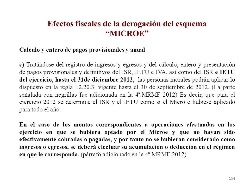 Efectos fiscales de la derogación del esquema