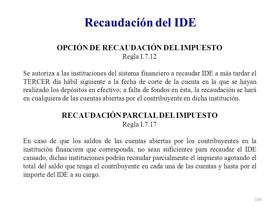 OPCIÓN DE RECAUDACIÓN DEL IMPUESTO RECAUDACIÓN PARCIAL DEL IMPUESTO
