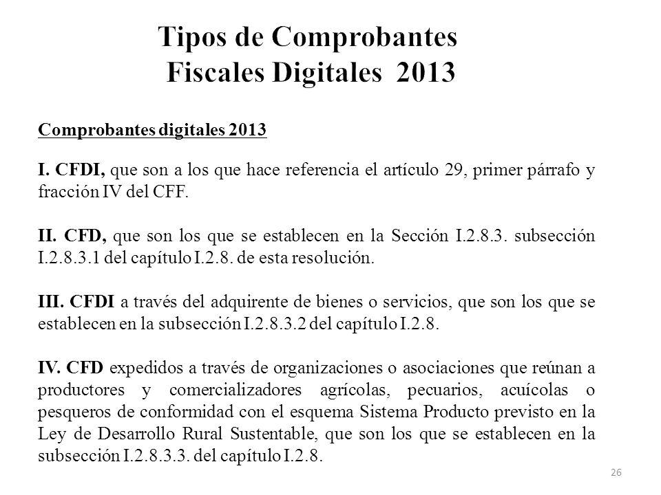 Tipos de Comprobantes Fiscales Digitales 2013