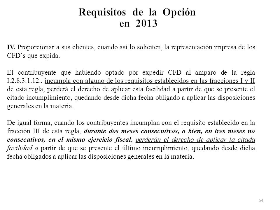 Requisitos de la Opción en 2013