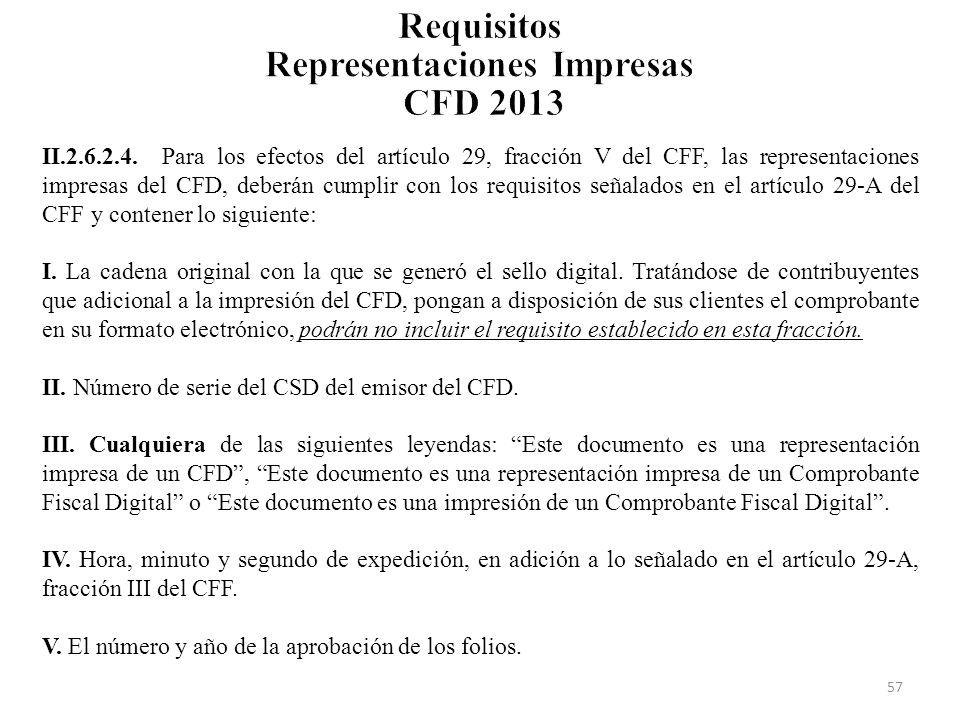 Requisitos Representaciones Impresas CFD 2013