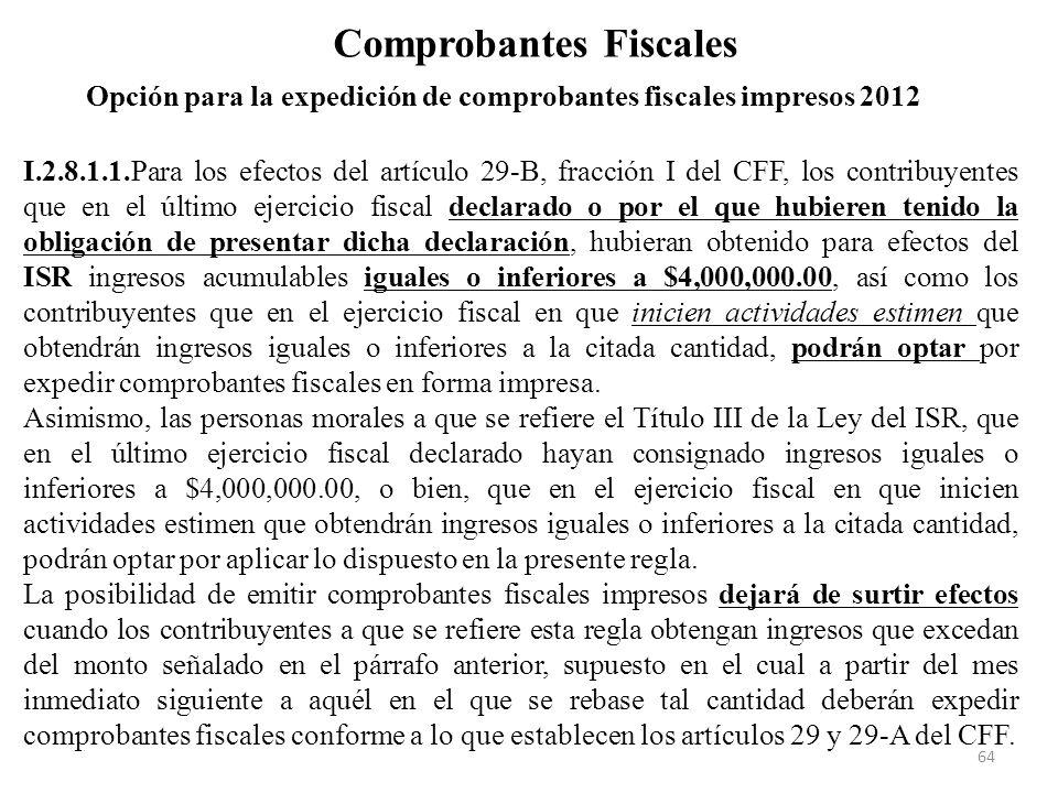 Opción para la expedición de comprobantes fiscales impresos 2012