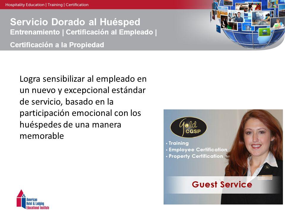 Servicio Dorado al Huésped Entrenamiento | Certificación al Empleado | Certificación a la Propiedad