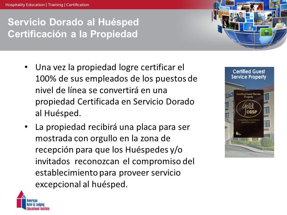 Servicio Dorado al Huésped Certificación a la Propiedad