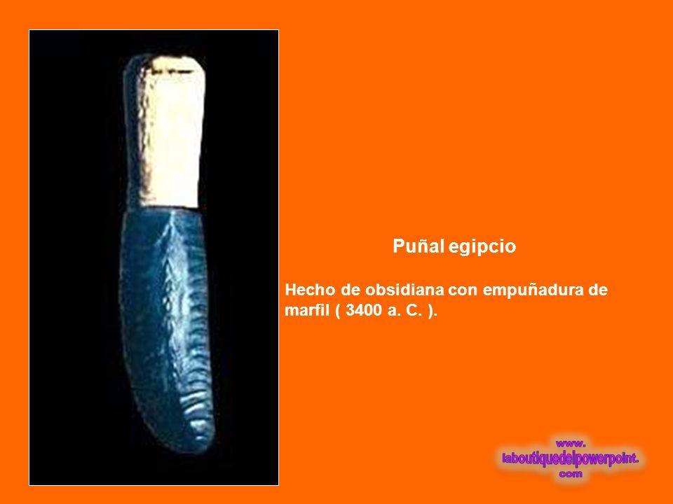 Puñal egipcio Hecho de obsidiana con empuñadura de marfil ( 3400 a. C. ).