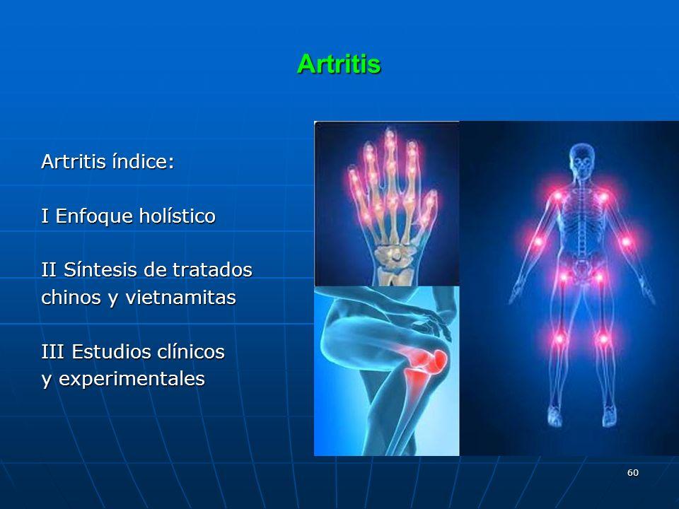 Artritis Artritis índice: I Enfoque holístico II Síntesis de tratados