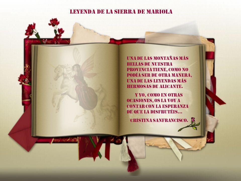 LEYENDA DE LA SIERRA DE MARIOLA