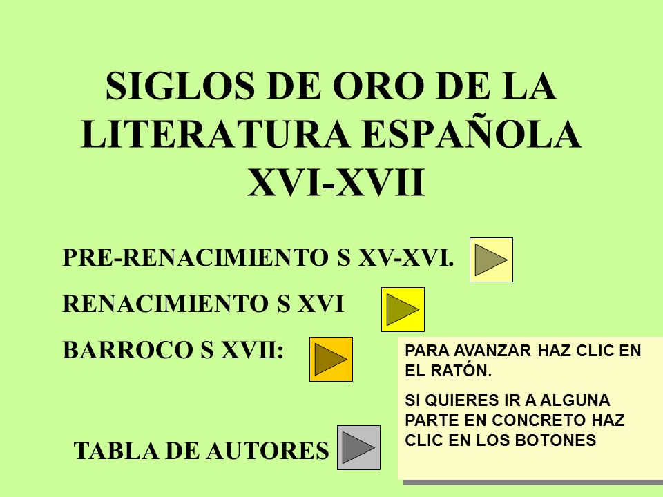 SIGLOS DE ORO DE LA LITERATURA ESPAÑOLA XVI-XVII
