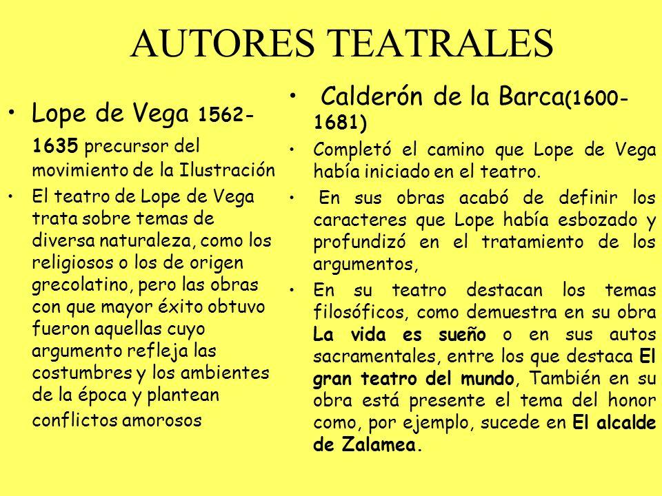 AUTORES TEATRALES Calderón de la Barca(1600-1681)
