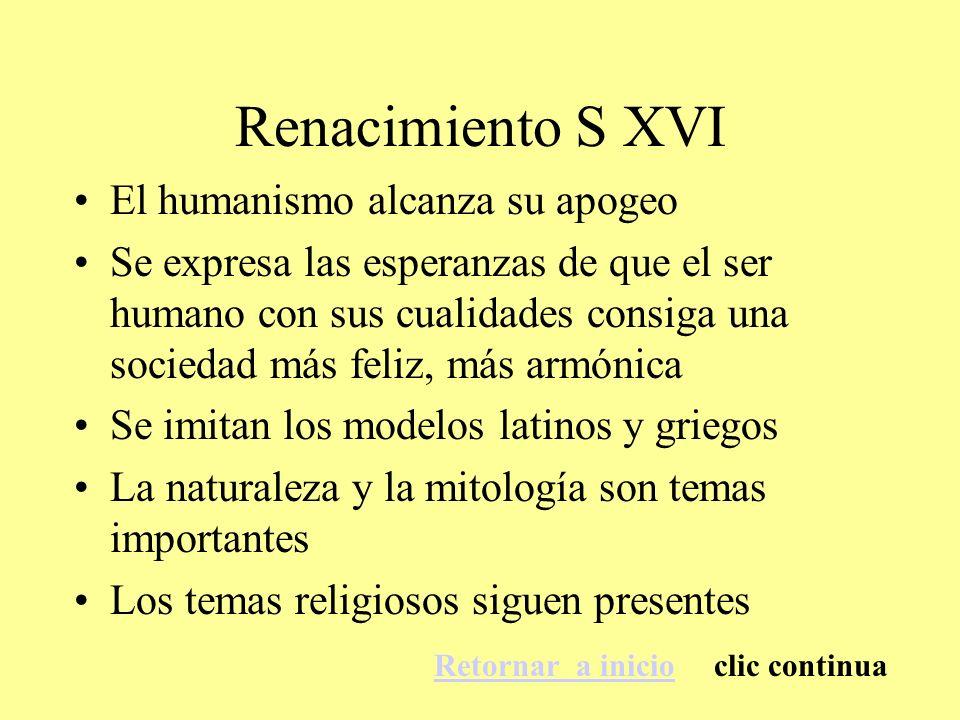 Renacimiento S XVI El humanismo alcanza su apogeo