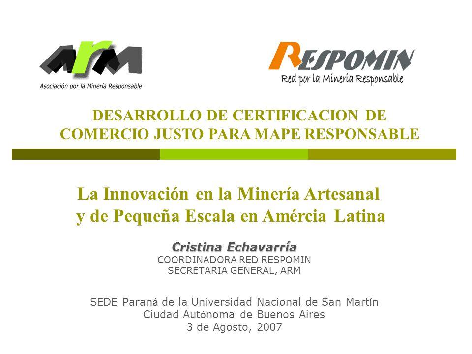 La Innovación en la Minería Artesanal