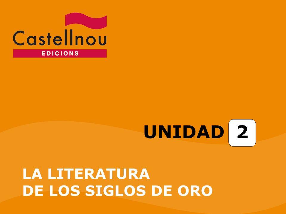UNIDAD 2 LA LITERATURA DE LOS SIGLOS DE ORO