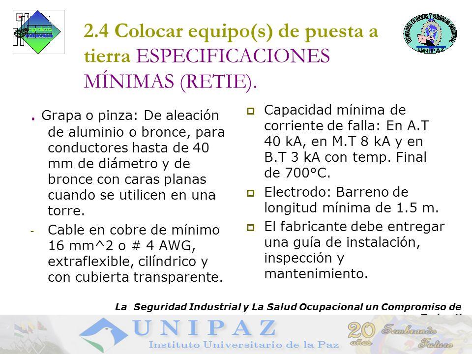2.4 Colocar equipo(s) de puesta a tierra ESPECIFICACIONES MÍNIMAS (RETIE).