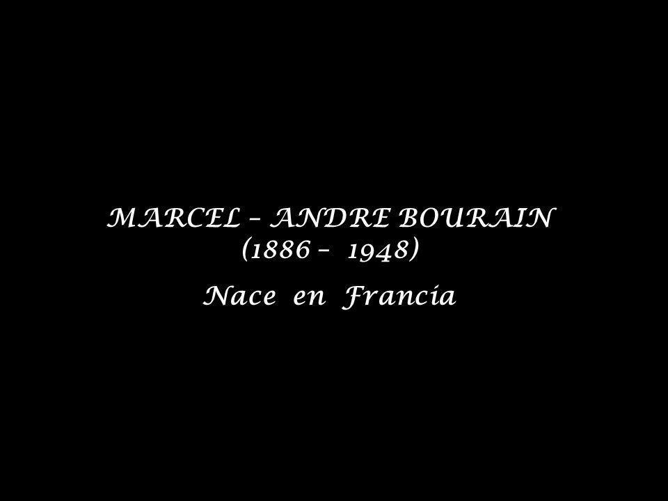 MARCEL – ANDRE BOURAIN (1886 – 1948)
