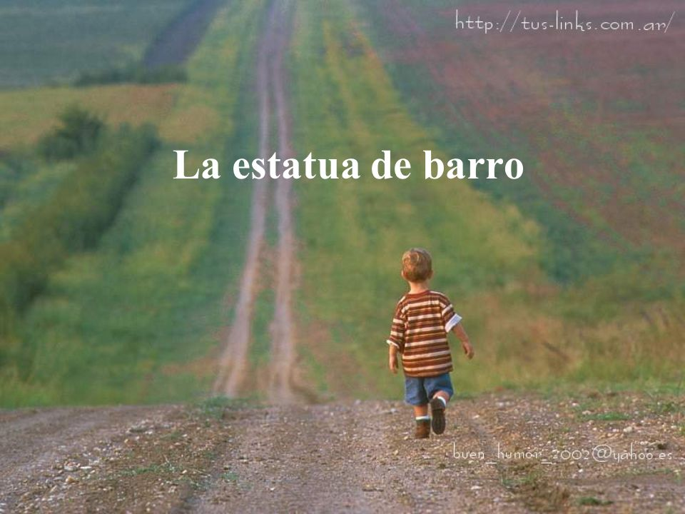 La estatua de barro