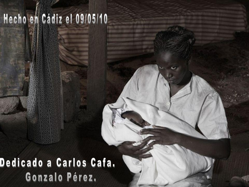 Hecho en Cádiz el 09/05/10 Dedicado a Carlos Cafa. Gonzalo Pérez.