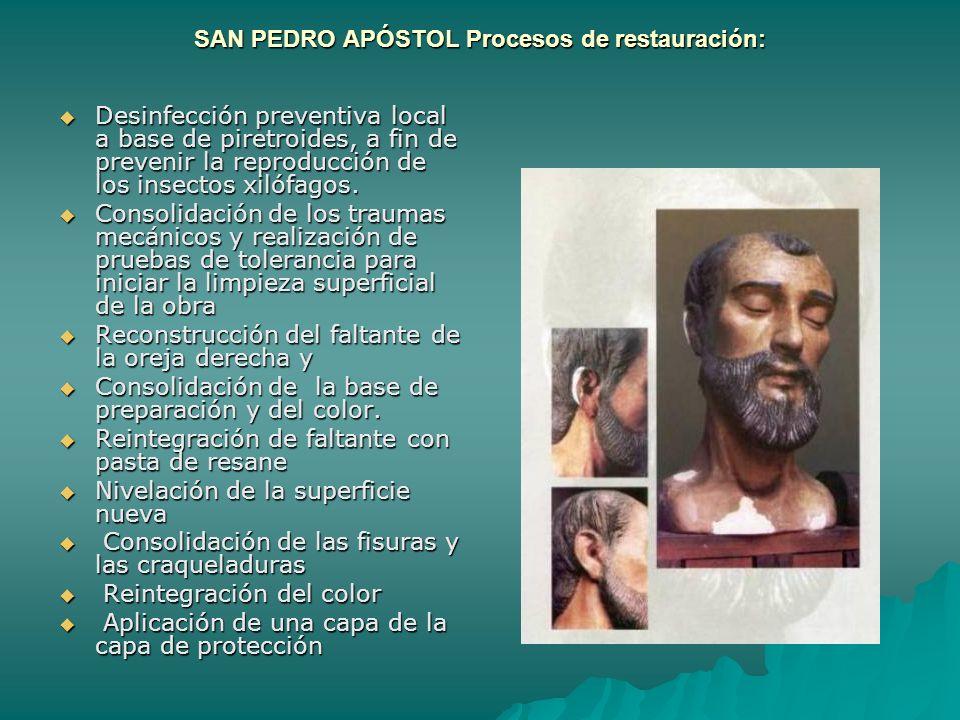 SAN PEDRO APÓSTOL Procesos de restauración: