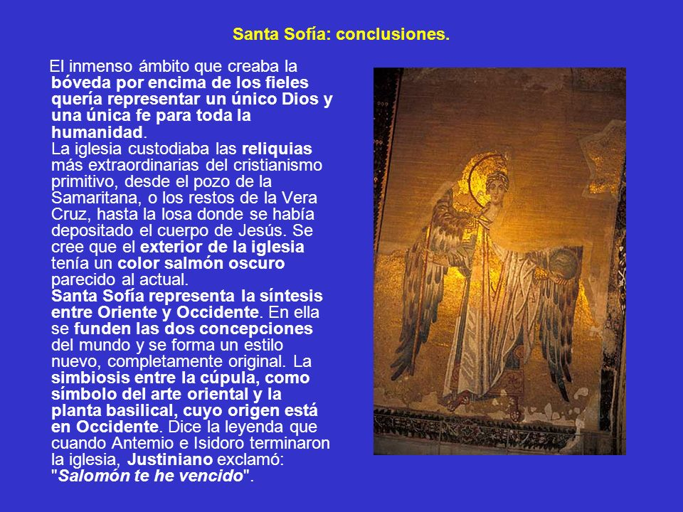 Santa Sofía: conclusiones.