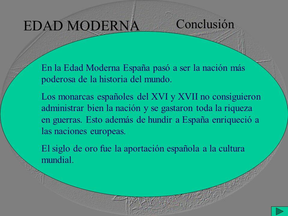 EDAD MODERNA Conclusión